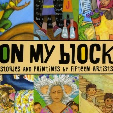 """Felicia Hoshino"", ""On My Block"", ""Children's Book Press"""